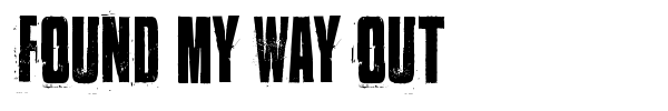 Found my way out font preview
