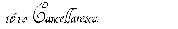 1610 Cancellaresca font preview