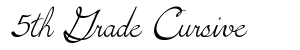 5th Grade Cursive font preview